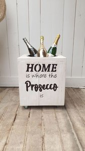 Wine Bucket Home is where the prosecco is